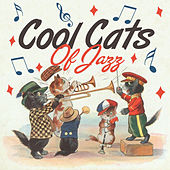 Play & Download Cool Cats of Jazz by Various Artists | Napster