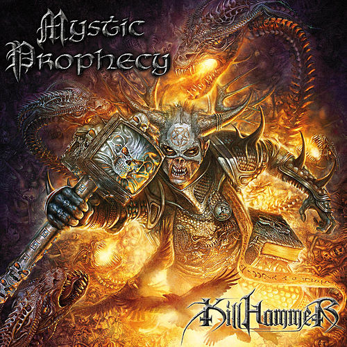 Play & Download Killhammer by Mystic Prophecy | Napster