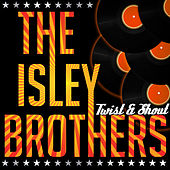 Twist & Shout (Remastered) von The Isley Brothers