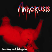 Play & Download Screams and Whispers by Anacrusis | Napster