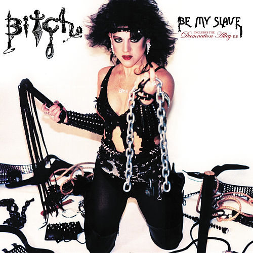 Be My Slave by Bitch