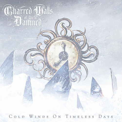 Play & Download Cold Winds on Timeless Days by Charred Walls Of The Damned | Napster
