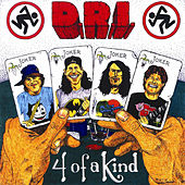 Play & Download Four of a Kind by D.R.I. | Napster