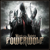 Play & Download Blood of the Saints by Powerwolf | Napster