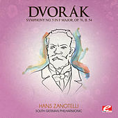 Play & Download Dvorák: Symphony No. 5 in F Major, Op. 76, B. 54 (Digitally Remastered) by The South German Philharmonic | Napster