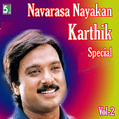 Play & Download Navarasa Nayagan Karthik Special, Vol.2 by Various Artists | Napster
