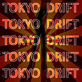 Tokyo Drift by Todd Terry