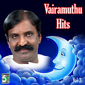 Play & Download Vairamuthu Hits, Vol.3 by Various Artists | Napster