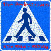 Play & Download In the Movies by The Pedestrians | Napster
