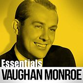 Essentials by Vaughn Monroe