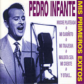 Play & Download Mis Primeros Éxitos by Pedro Infante | Napster
