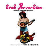 Play & Download Eros Perversion by Nico Fidenco | Napster