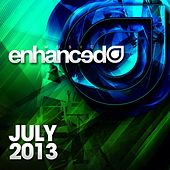 Play & Download Enhanced Music: July 2013 - EP by Various Artists | Napster