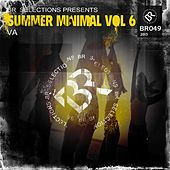 Play & Download Summer Minimal Vol 6 - EP by Various Artists | Napster