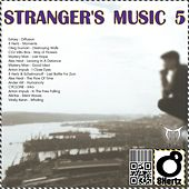 Play & Download Stranger's Music 5 - EP by Various Artists | Napster