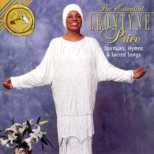 Play & Download Spirituals, Hymns and Sacred Songs by Leontyne Price | Napster