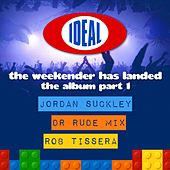 Play & Download The Weekender Has Landed - EP by Various Artists | Napster