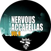 Play & Download Nervous Accapellas Vol 6 by Various Artists | Napster