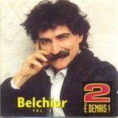 2 é Demais - Vol. 2 by Belchior