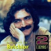 Play & Download 2 é Demais by Belchior | Napster