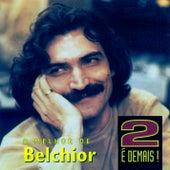 2 é Demais by Belchior