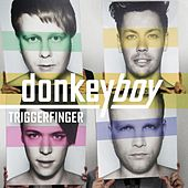 Play & Download Triggerfinger by Donkeyboy  | Napster