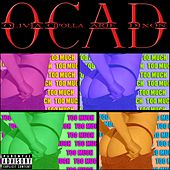 Play & Download Too Much by O.C.A.D. | Napster