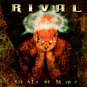 State of Mind by Rival