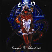 Play & Download Escape to Nowhere by Omen | Napster