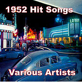 1952 Hit Songs by Various Artists