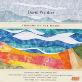 David Walther: Threads of the Heart by Various Artists