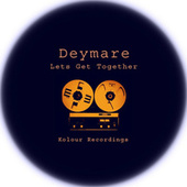 Lets Get Together by Deymare