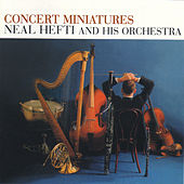 Play & Download Concert Miniatures (feat. Urbie Green, Tony Mottola & Milt Hinton) by Neal Hefti | Napster