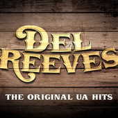 Play & Download The Original UA Hits by Del Reeves | Napster