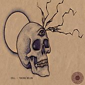 Toxins / Below - Single by Cell