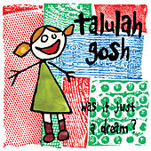 Play & Download Was It Just a Dream? by Talulah Gosh | Napster