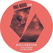 Play & Download Tristesse Ep by Kellerkind | Napster