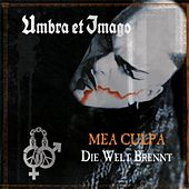 Mea Culpa (Bonus Track Version) by Umbra Et Imago