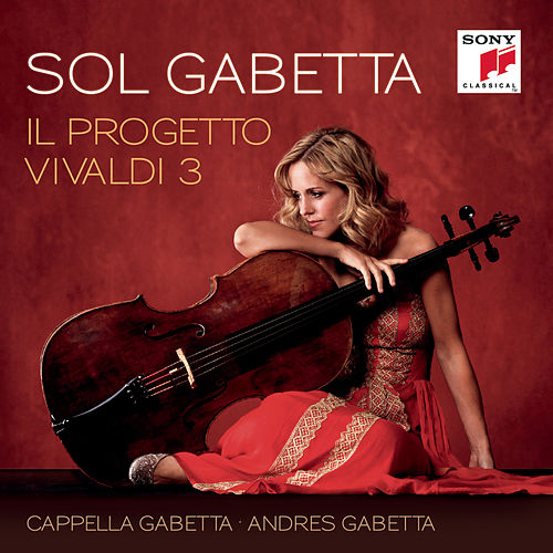 Play & Download Il Progetto Vivaldi 3 by Sol Gabetta | Napster
