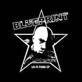 Play & Download Lo-Fi Funk EP by Blueprint | Napster