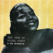 Play & Download The Best Of Blues, Candy & Big Maybelle by Big Maybelle | Napster