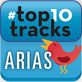 Play & Download #top10tracks - Arias by Various Artists | Napster