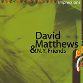 Play & Download Impressions by David Matthews | Napster