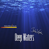 Play & Download Deep Waters by Julia Wade | Napster