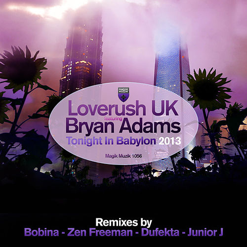 Tonight in Babylon (Remixes) by Loverush UK!