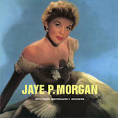 Play & Download With Hugo Winterhalter's Orchestra by Jaye P. Morgan | Napster