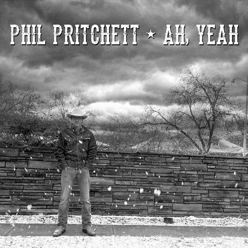 Ah, Yeah by Phil Pritchett