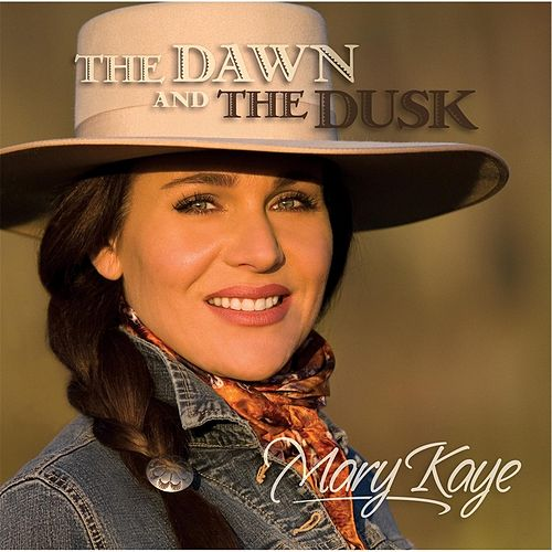 Play & Download The Dawn and the Dusk by Mary Kaye | Napster