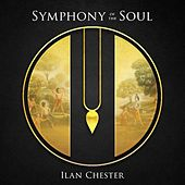 Symphony of the Soul by Ilan Chester
