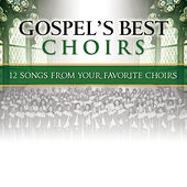 Gospel's Best Choirs von Various Artists